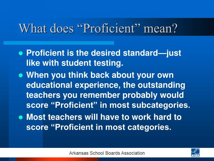 "What does ""Proficient"" mean?"