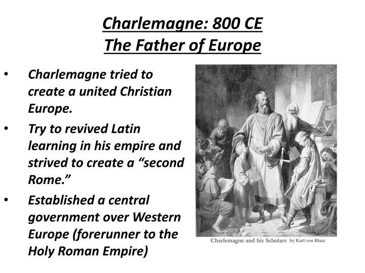 Charlemagne: 800 CE