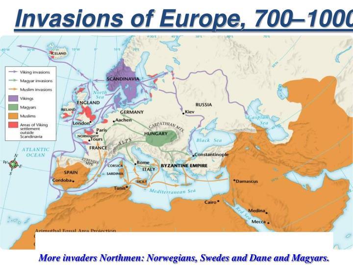 Invasions of Europe, 700–1000