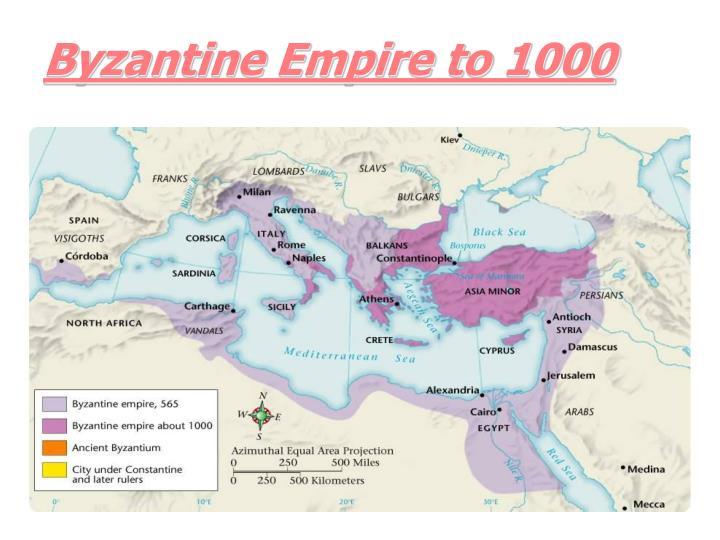 Byzantine Empire to 1000
