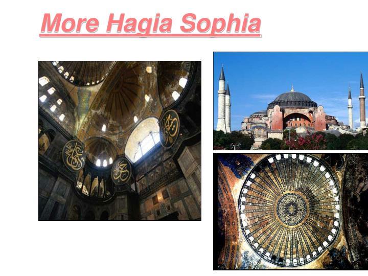 More Hagia Sophia