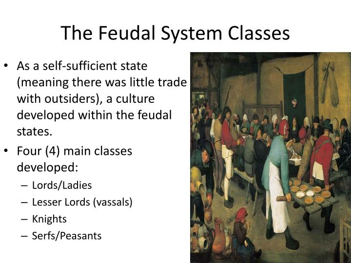 The Feudal System Classes