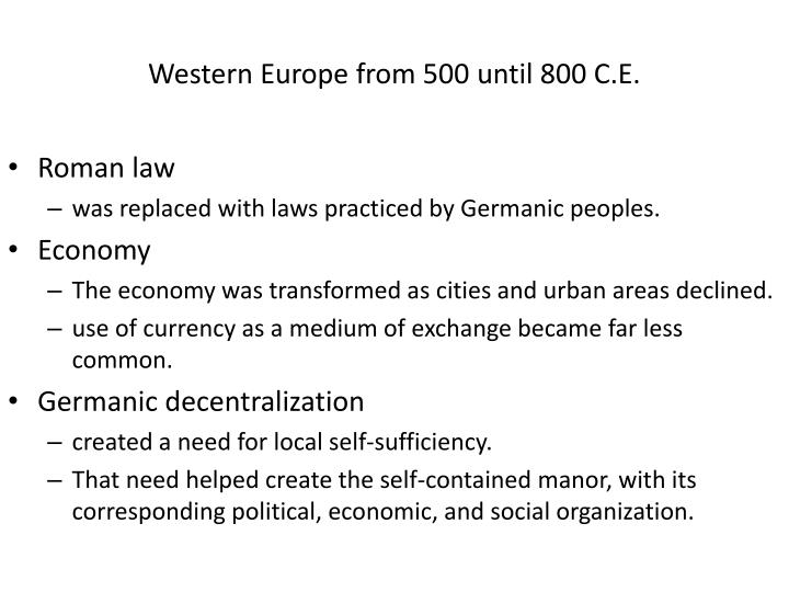 Western Europe from 500 until 800 C.E.