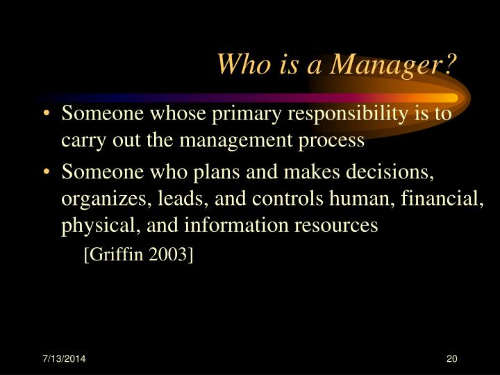 Who is a Manager?