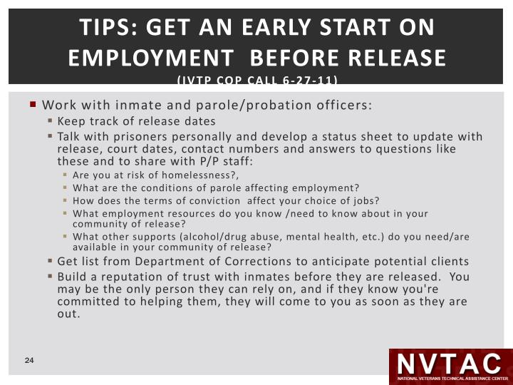 TIPS: GET AN EARLY START ON EMPLOYMENT  BEFORE RELEASE