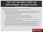tips get an early start on employment before release ivtp cop call 6 27 11