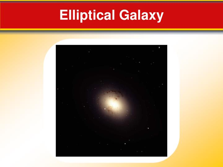 Elliptical Galaxy