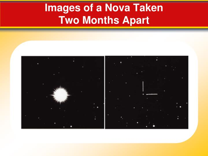Images of a Nova Taken
