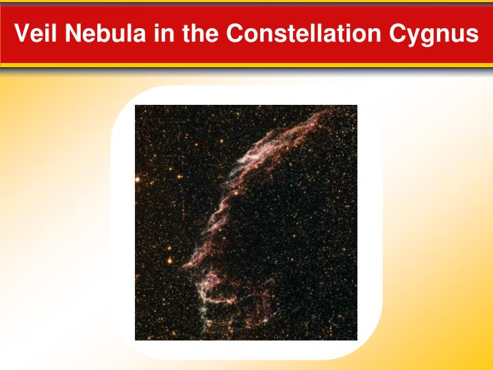 Veil Nebula in the Constellation Cygnus