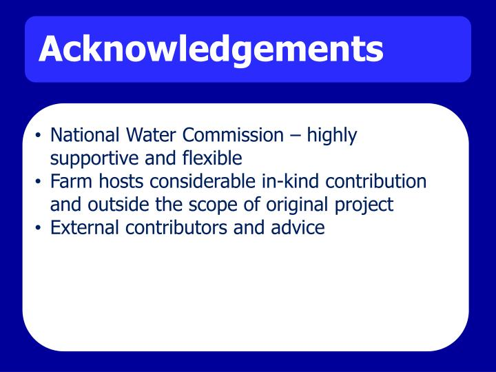 National Water Commission – highly supportive and flexible