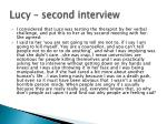 lucy second interview