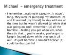 michael emergency treatment