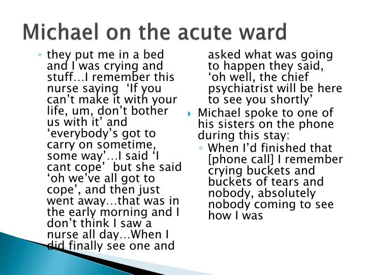 Michael on the acute ward