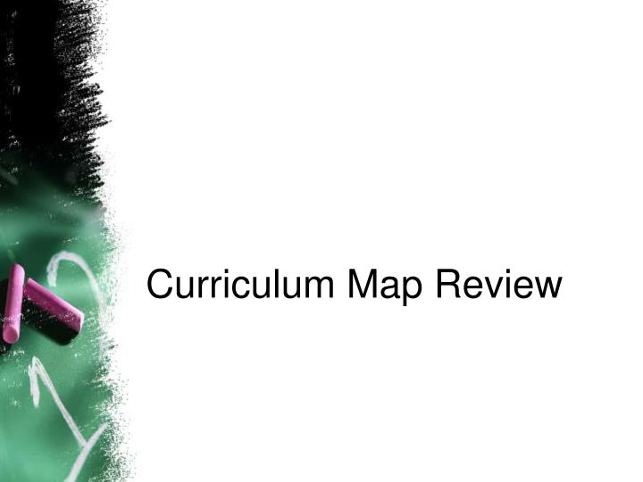 Curriculum Map Review