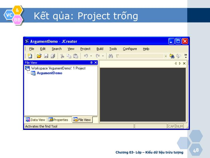 Kết qủa: Project trống