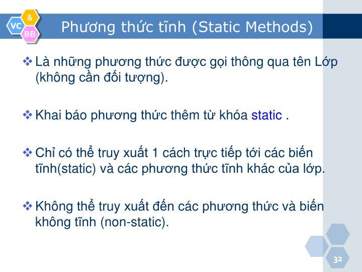 Phương thức tĩnh (Static Methods)