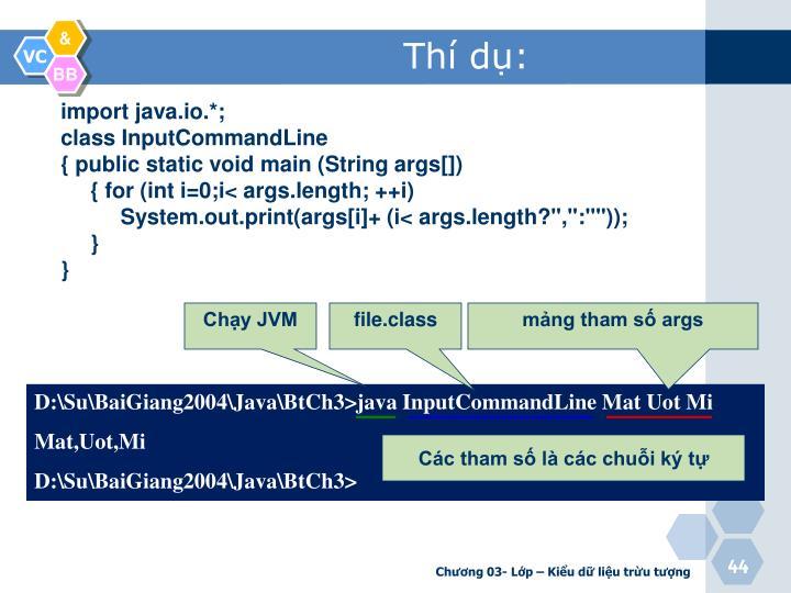 D:\Su\BaiGiang2004\Java\BtCh3>java