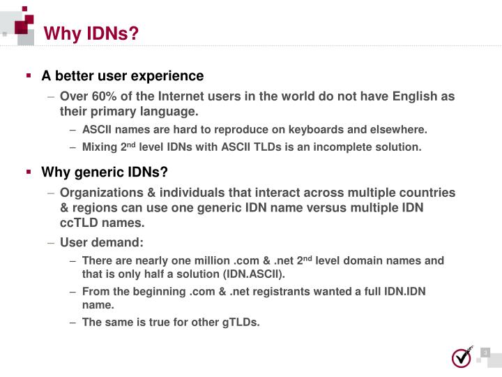 Why IDNs?