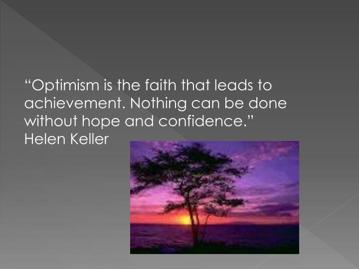 """""""Optimism"""