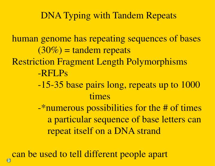 DNA Typing with Tandem Repeats