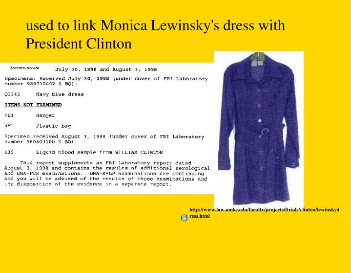 http://www.law.umkc.edu/faculty/projects/ftrials/clinton/lewinskydress.html