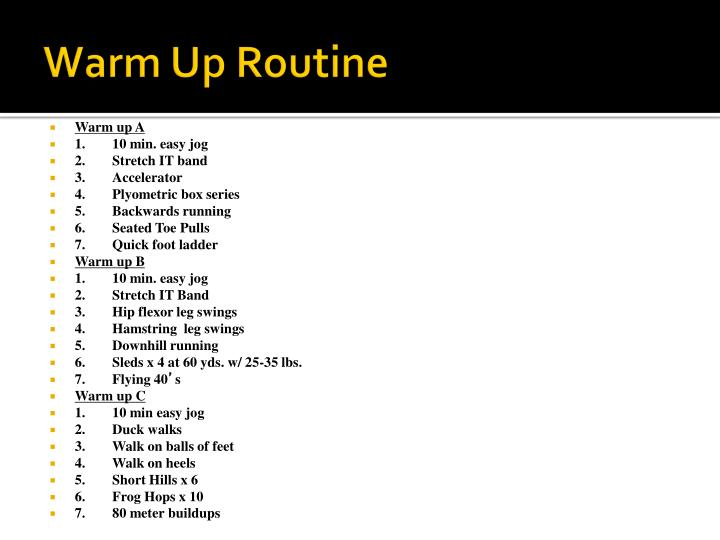 Warm Up Routine