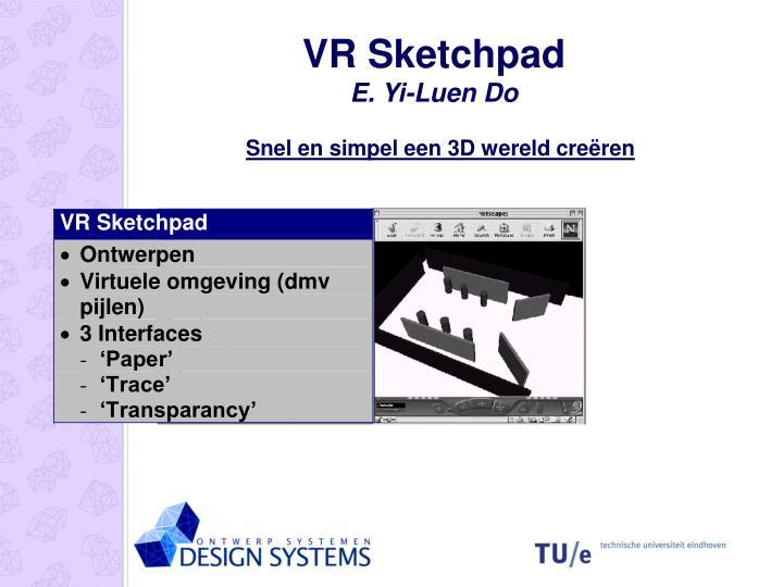 VR Sketchpad
