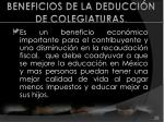 beneficios de la deducci n de colegiaturas