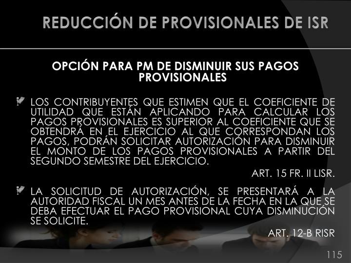REDUCCIÓN DE PROVISIONALES DE ISR