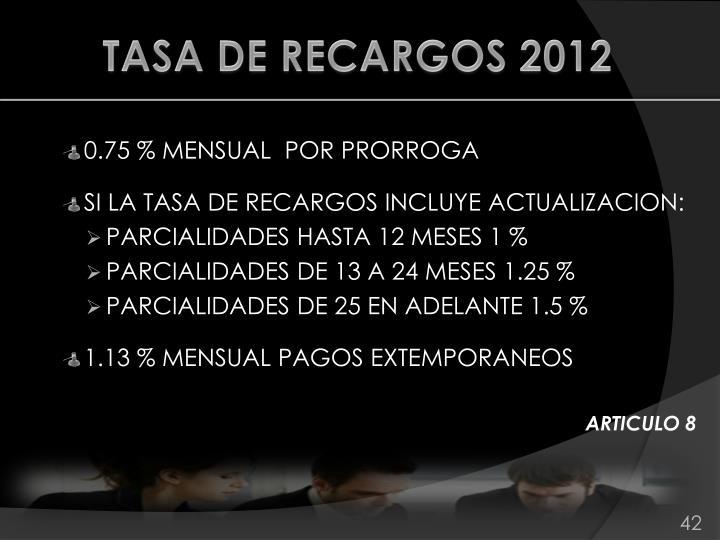 TASA DE RECARGOS 2012