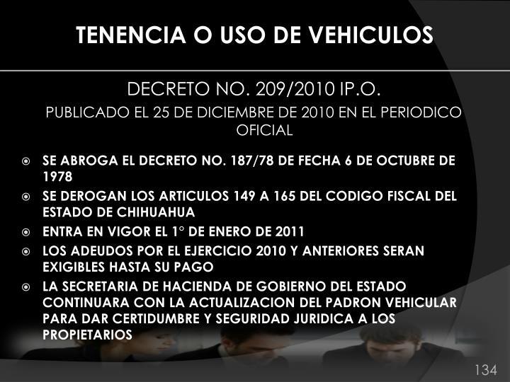 TENENCIA O USO DE VEHICULOS