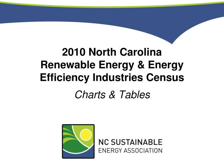2010 north carolina renewable energy energy efficiency industries census