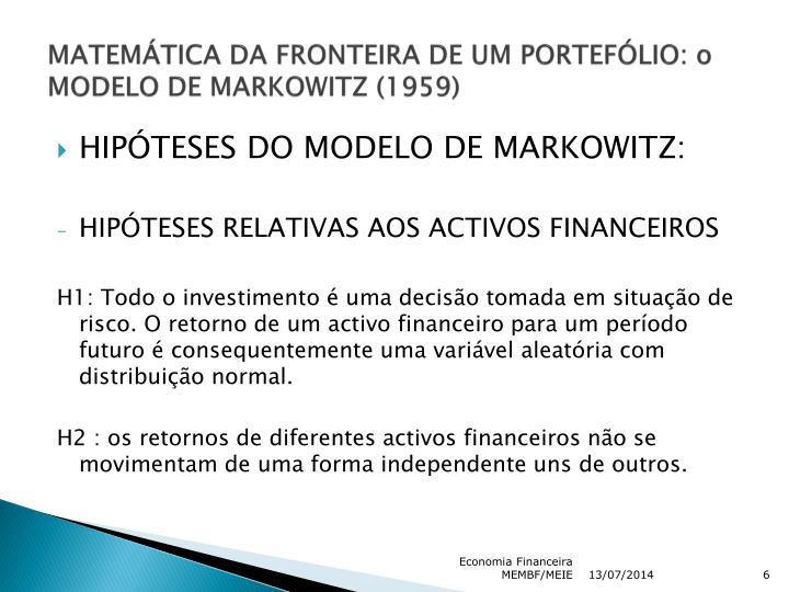 MATEMÁTICA DA FRONTEIRA DE UM PORTEFÓLIO: o MODELO DE MARKOWITZ (1959)