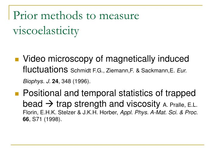 Prior methods to measure viscoelasticity