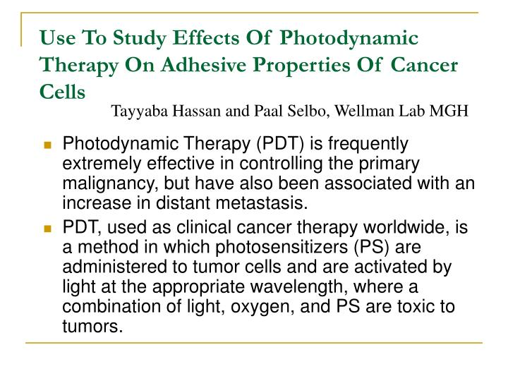 Photodynamic Therapy (PDT) is frequently extremely effective in controlling the primary malignancy, but have also been associated with an increase in distant metastasis.