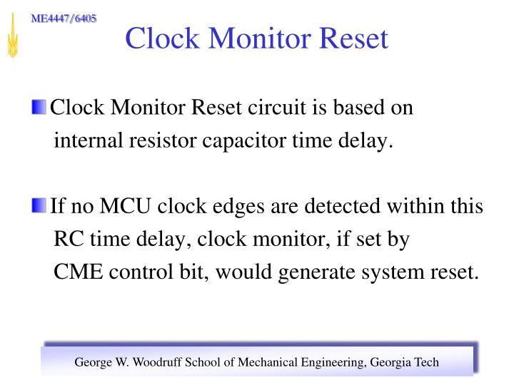 Clock Monitor Reset circuit is based on