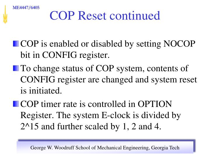 COP is enabled or disabled by setting NOCOP bit in CONFIG register.