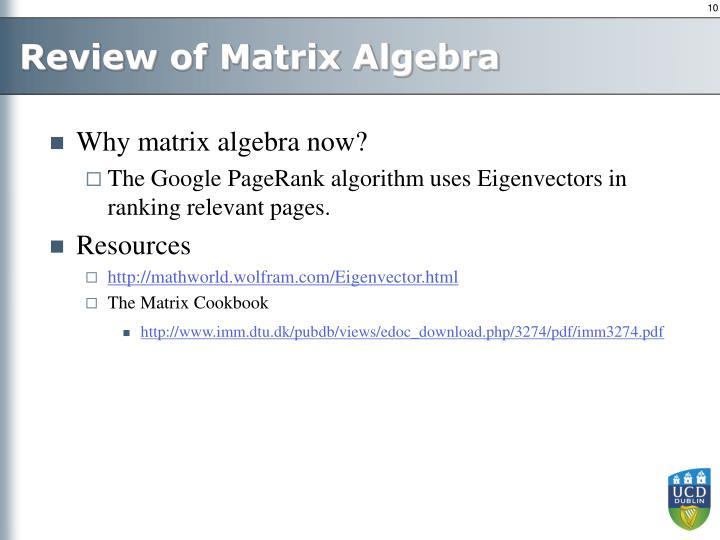 Review of Matrix Algebra