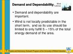 demand and dependability