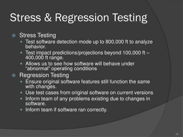 Stress & Regression Testing