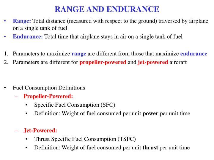 RANGE AND ENDURANCE