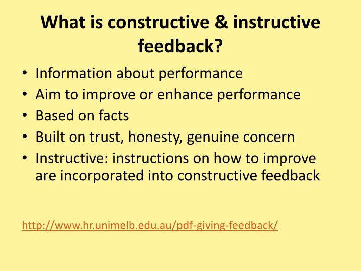What is constructive & instructive feedback?