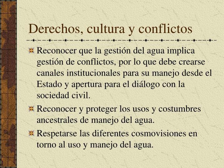 Derechos, cultura y conflictos
