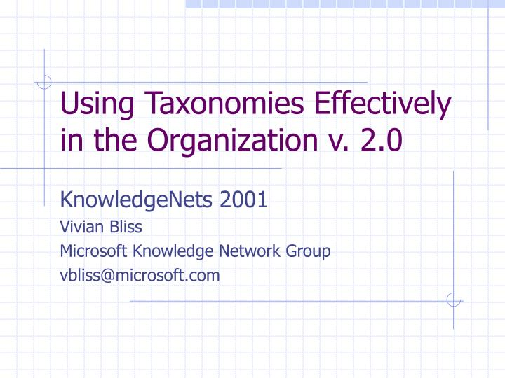 Using taxonomies effectively in the organization v 2 0