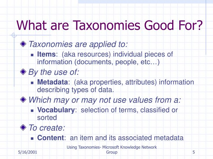 What are Taxonomies Good For?