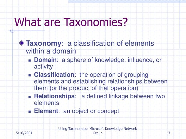 What are taxonomies