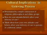 cultural implications in grieving process