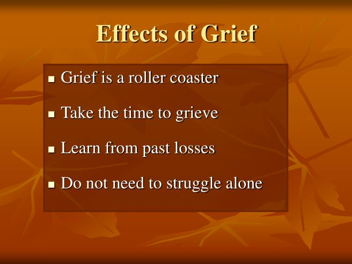 Effects of Grief