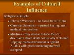 examples of cultural influence