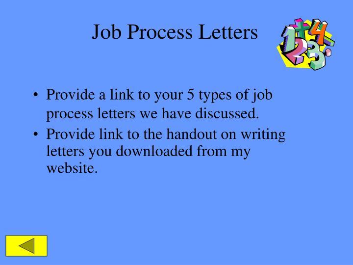 Job Process Letters